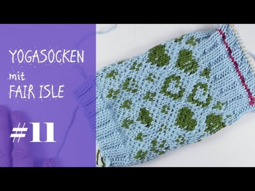 Stricken mit eliZZZa * Yogasocken mit Fair Isle zweifarbig stricken * Video #11