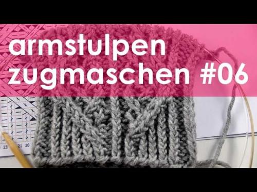 nadelspiel StriMiMi Jänner 2016 * Zugmaschen * Mütze, Armstulpen, Socken * Teil 6