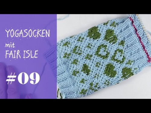 Stricken mit eliZZZa * Yogasocken mit Fair Isle zweifarbig stricken * Video #09