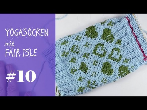 Stricken mit eliZZZa * Yogasocken mit Fair Isle zweifarbig stricken * Video #10