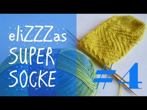 Stricken mit eliZZZa * eliZZZas Super Socke * Teil 4