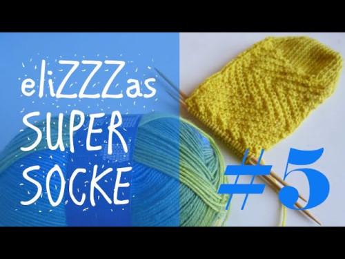 Stricken mit eliZZZa * eliZZZas Super Socke * Teil 5
