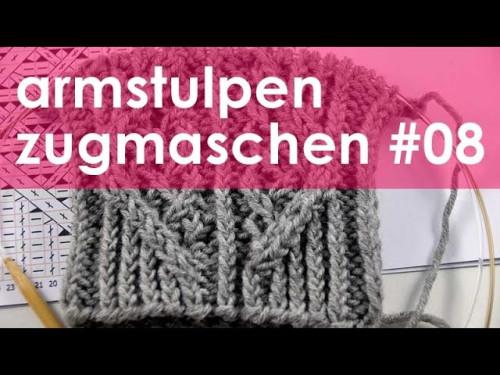 nadelspiel StriMiMi Jänner 2016 * Zugmaschen * Mütze, Armstulpen, Socken * Teil 8