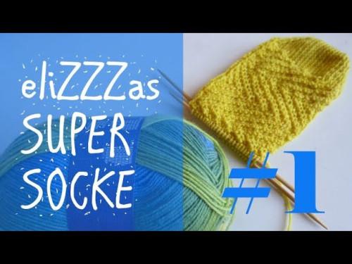 Stricken mit eliZZZa * eliZZZas Super Socke * Teil 1