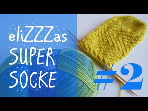 Stricken mit eliZZZa * eliZZZas Super Socke * Teil 2