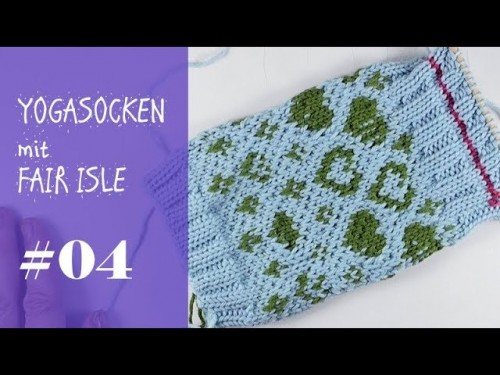 Stricken mit eliZZZa * Yogasocken mit Fair Isle zweifarbig stricken * Video #04