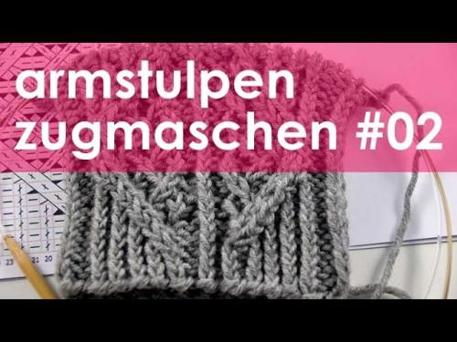 nadelspiel StriMiMi Jänner 2016 * Zugmaschen * Mütze, Armstulpen, Socken * Teil 2