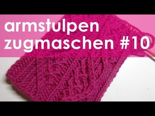 nadelspiel StriMiMi Jänner 2016 * Zugmaschen * Mütze, Armstulpen, Socken * Teil 10