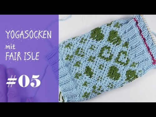 Stricken mit eliZZZa * Yogasocken mit Fair Isle zweifarbig stricken * Video #05
