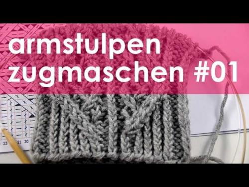 nadelspiel StriMiMi Jänner 2016 * Zugmaschen * Mütze, Armstulpen, Socken * Teil 1