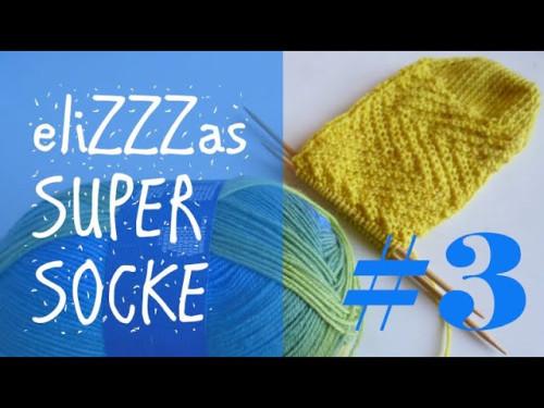 Stricken mit eliZZZa * eliZZZas Super Socke * Teil 3