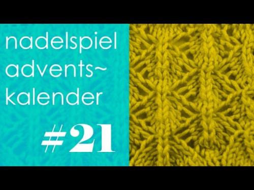 nadelspiel Adventskalender * Dezember 21 * Lace-Muster